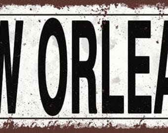 New Orleans Metal Street Sign, Rustic, Vintage    TFD2054