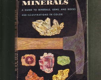 Rocks And Minerals: A Guide to Minerals, Gems And Rocks.  Small 1957 Paperback Good Used Condition*. 400 Color Illustrations.
