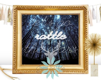 """Throne of Glass """"Let's Go Rattle the Stars"""" Print Art"""