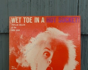 AUTOGRAPHED PHYLLIS DILLER vinyl record, Wet Toe In A Hot Socket, vintage comedy lp