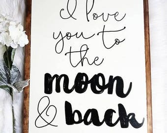 I love you to the moon and back wood sign 18x24""