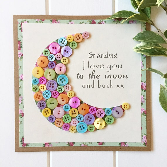 I Love You To The Moon And Back Card Grandma Card Button