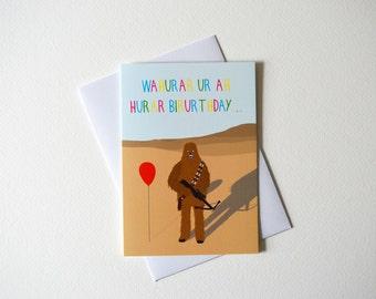 Funny Chewbacca birthday card - birthday card- Star wars - Birthday card - Chewie - greetings card - Star wars birthday card - kids birthday