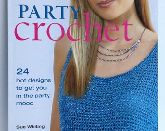 Party Crochet Patterns Crochet Book Hot Handmade Designs Patterns for Ponchos Shrugs Shawls Evening Dresses Bags & Accessories