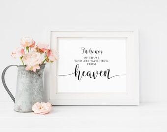 In Honor Of Those Who Are Watching From Heaven Sign, Wedding Sign, Wedding Signage Printable, Memorial Wedding Sign, In Memory of Wedding