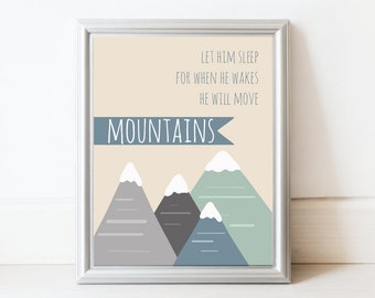 let him sleep for when he wakes he will move mountains. art print. 8x10