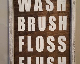 Wash Brush Floss Flush - Farmhouse Bathroom Wood Sign - Framed