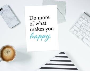 A4 digital wall print do more of what make you happy - A4 wall printable - digital wall print - digital print - wall prinatble