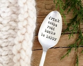 Stamped Spoon. Drink Cocoa. Read Books. Be Happy. Hand Stamped Cocoa Spoon. Holiday Gift Idea. A Milk & Honey ® Design.