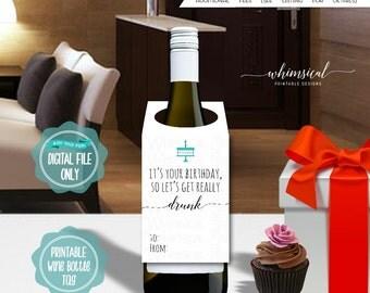 """Wine Bottle Gift Tag """"Get Drunk"""" (Printable File Only) Wine Gift, Wine Hang Tag, Wine Bottle Tag, Bottle of Wine Tag, Wine Gift Tag"""