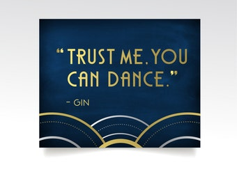 The ALICE . Trust me You can Dance Gin Quote Wedding Sign . Paper Print or PDF . Art Deco Great Gatsby 1920s . Gold Silver Navy Chalkboard