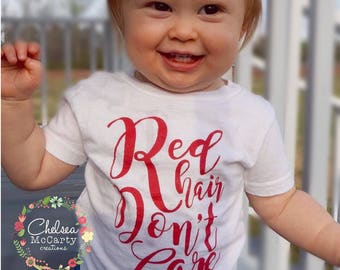 Red Hair Dont Care - Red Hair - Redhead - Toddler Shirt - Toddler Shirts - Funny Kids Shirt - Toddler Tshirt - Toddler Girl Clothes - Girls