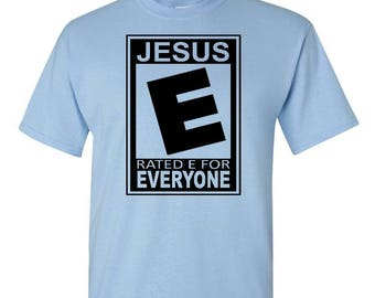 Jesus Rated E For Everyone - Jesus Rated E - Jesus is for Everyone