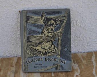 Tough Enough by Ruth & Latrobe Carroll