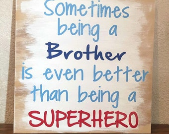 Brother Sign, Brother Superhero Sign, Wooden Sign