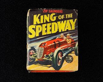 Zip Saunders King of the Speedway Whitman Better Little Book
