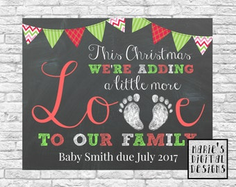 PRINTABLE Baby / Pregnancy Announcement - This Christmas We're Adding A Little More Love To Our Family - Chalkboard Photo Prop / Card - JPEG
