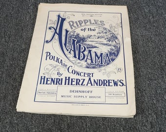 Ripples Of The Alabama Polkade Concert By Henri Herz Andrews C. 1912