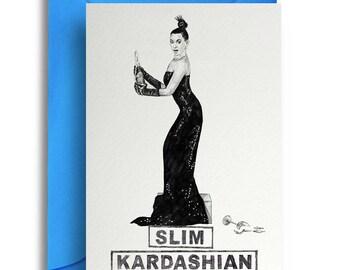 Slim Kardashian 'Break the Internet' Card