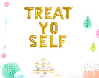 TREAT YO SELF Banner Balloons Gold Silver Pink Blue Rose Gold Engagement Party Wedding Dessert Bachelorette Party Birthday Banner Reception