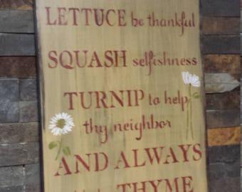 GARDEN ADVICE SIGN/Gift for Gardener/Hostess/Housewarming/Grandparent Gift/Outdoor Garden Sign