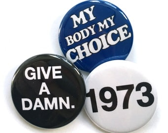 1973 - Roe v. Wade - Pinback Button Pack