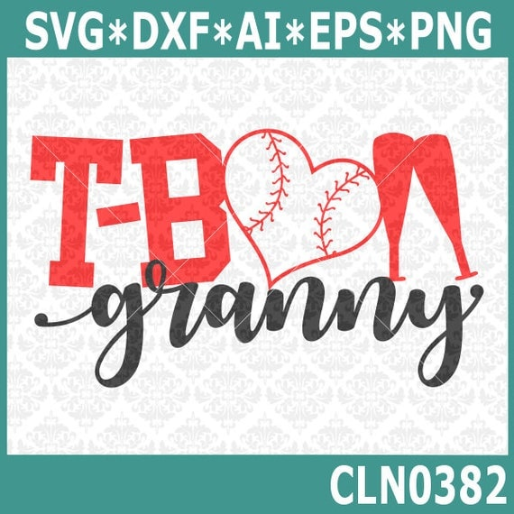 CLN0382 T-ball TeeBall Granny Grandma MawMaw MiMi Family SVG DXF Ai Eps PNG Vector Instant Download COmmercial Cut File Cricut SIlhouette