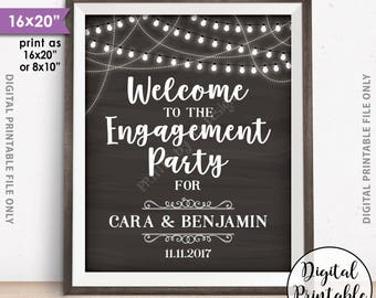 """Engagement Party Sign, Welcome to the Engagement Party Decoration, Engagement Celebration Sign, Printable 8x10/16x20"""" Chalkboard Style Sign"""