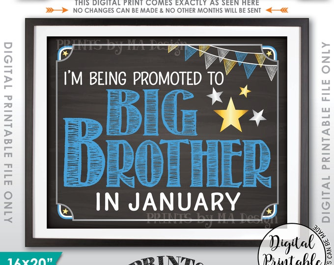"""Pregnancy Announcement Promoted to Big Brother Sign, Baby #2 due JANUARY Dated Chalkboard Style PRINTABLE 8x10/16x20"""" Baby Reveal Sign <ID>"""