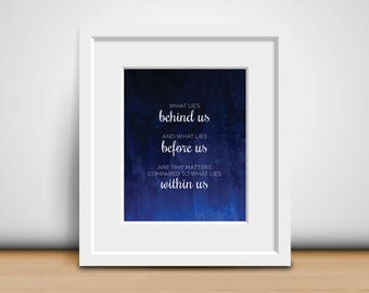 8x10 Digital Print-Ralph Waldo Emerson Quote - What Lies Within Us - Famous Quote - Inspirational Print - Motivational Poster - Download