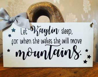 Personalised, inspiring quotation, sign, plaque, let her sleep...home décor, bedroom sign