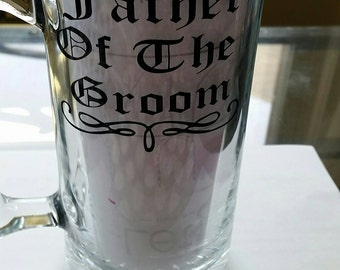 Father of the bride father of the groom or groomsman beer mugs