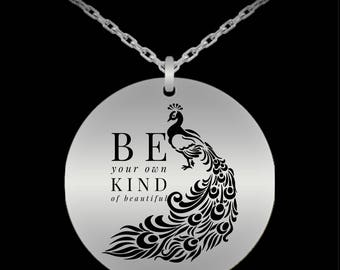 Be Your Own Kind of Beautiful Necklace