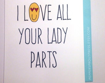 I love all your lady parts - heart-eyes emoji, love, romantic, valentines, anniversary card