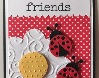 Handmade Friends Card, Friendship, Ladybug