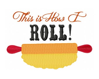 Cooking Embroidery Design - This is How I Roll - Rolling Pin Embroidery - Kitchen Towel Embroidery Design - Moms Kitchen - Mother Day Design