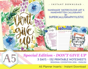 Don't Give Up-Convention Notebook-Handmade Watercolour Art-Supercalligraphylistic-INSTANT DOWNLOAD - 132 printable pages - English
