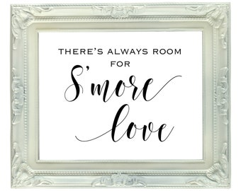 There's Always Room for S'more Love, 8x10 Printable S'more Love Sign, Digital Smore Bar Sign, Wedding Sign, Smores Favors, S'mores Station