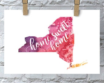 New York Home Sweet Home Art Print, NY Watercolor Home Decor Map Print, Giclee State Art, Housewarming Gift, Moving Gift, Hand Lettering