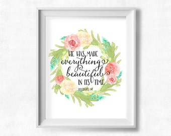 Nursery Wall Art, He has made everything beautiful, Ecclesiastes 3:11, Pink and Green Nursery, 8x10 Instant Download
