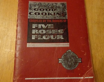 vintage Five Roses Flour guide to cooking 1938