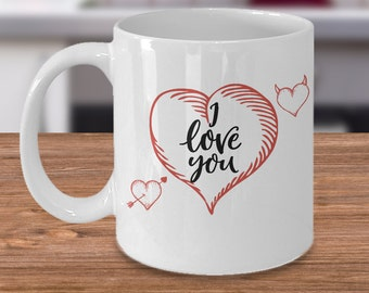 I Love You Coffee Mug- Valentines Day Gift