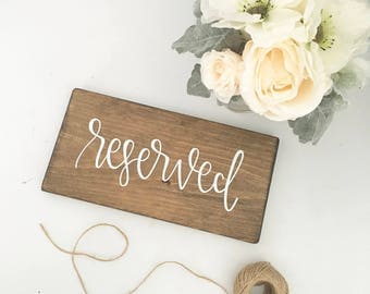 Reserved - Wood Sign