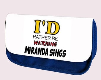 I'D RATHER be watching MIRANDA SINGS Pencil case / Clutch - make up bag