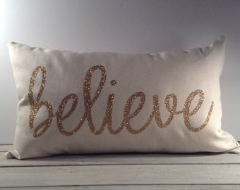 12x20 Believe Pillow Already Made