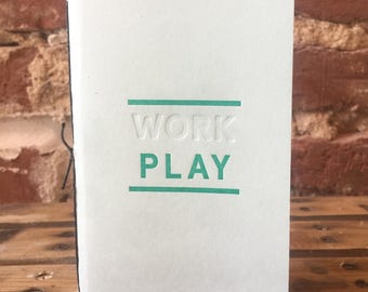 Work / Play Letterpress Pocket Sized Notebook