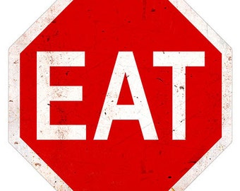 Eat Stop Sign