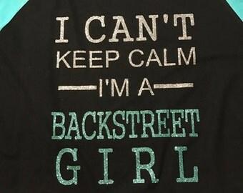 BACKSTREET GIRL, Boy Band Fan Shirt, BSB, Band