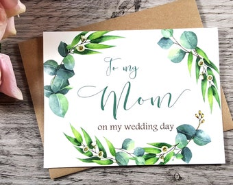 TO MY MOM on my Wedding Day Card, To My Mother Card, Mother of the Bride Card, Mother of the Bride Gift, Mother Card, Greenery Wedding