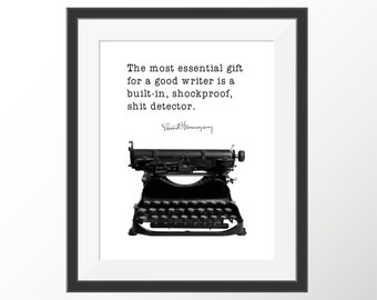 Ernest Hemingway Quote Essential Gift Good Writer Decorative Funny Quote Art Print Gift